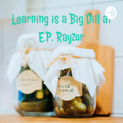 Take a Risk, Shake-up Learning, Pickle Pledge-Oh MY! by Learning is