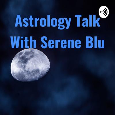 Full Moon In Aquarius 2019 by Astrology Talk With Serene Blu
