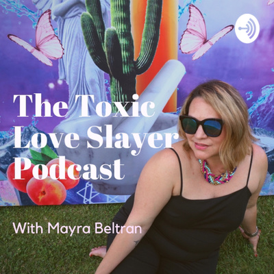 Episode 4: Life After Narcissist by The Toxic Love Slayer