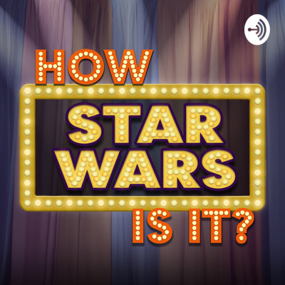 Ep 3: Star Wars Episode 7: The Force Awakens by How Star Wars Is It