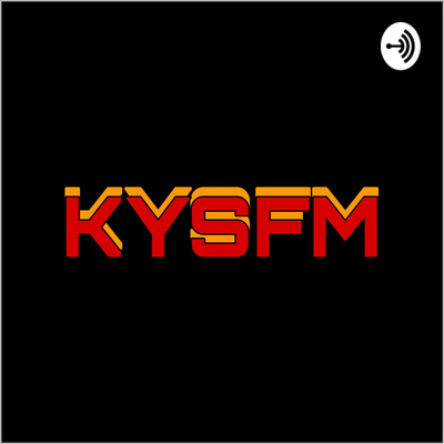 KYSFM PODCAST #6 - Pickle, Joe, Edward, Ulysses & Erick by KYSFM
