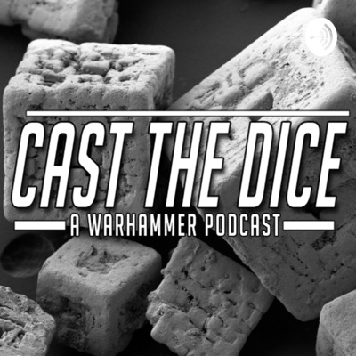 Cast the Dice Ep  7: Chaos 2 0, Vigilus and Beyond! by Cast