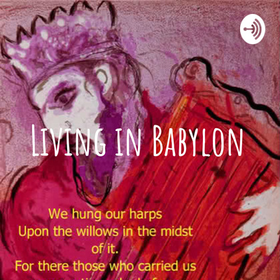 The Sound of Babylon will make you Bow down (Daniel Chapter 3) by