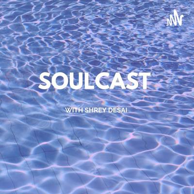 Soulcast podcast