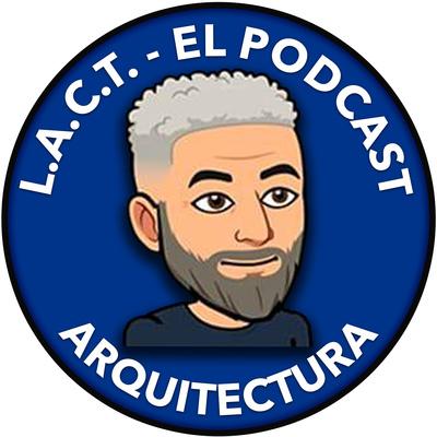 LACT Arquitectura con Luis Taveras