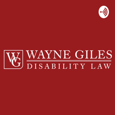 Giles Disability Law • A podcast on Anchor