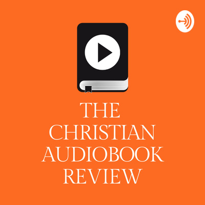 Audio Bible Apps Review by The Christian Audiobook Review