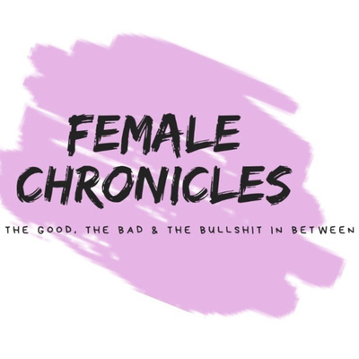 Female Chronicles Ep  4 - Lies, Loyalty & Respect by FEMALE