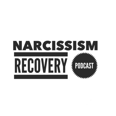 Narcissism Recovery Podcast • A podcast on Anchor