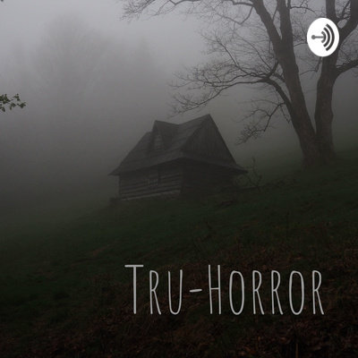Reddit Horror Stories by Tru-Horror • A podcast on Anchor
