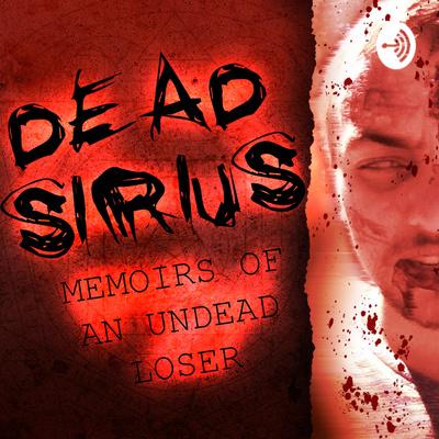 Dead Sirius • A podcast on Anchor