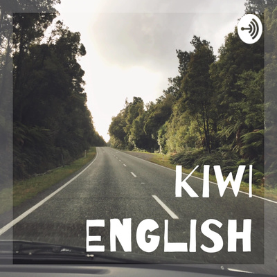 Kiwi English is a podcast to help you learn New Zealand English