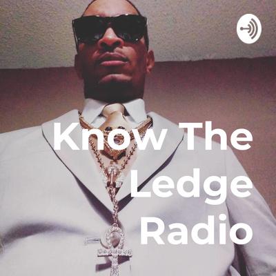 Know The Ledge Radio presents Dr  Phil Valentine