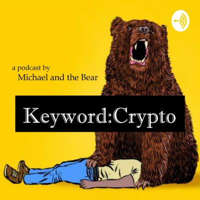 Crypto Needs a New Hero by Keyword: Crypto • A podcast on Anchor