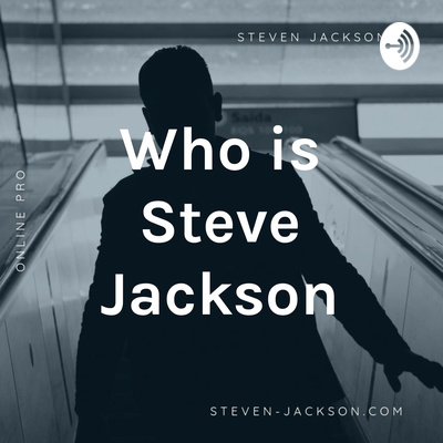Day In The Life Of Steve Jackson by Who is Steve Jackson? • A podcast on Anchor