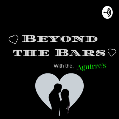 He asked me to be his GF! by Beyond the Bars • A podcast on