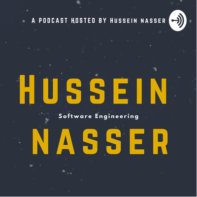Hussein Nasser Podcast • A podcast on Anchor