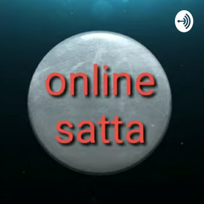 Online Satta • A podcast on Anchor