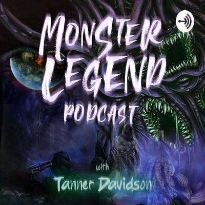 Monster Legend Podcast