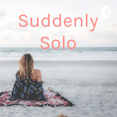 My Origin Story How I Became A Solo Mum By Suddenly Solo A