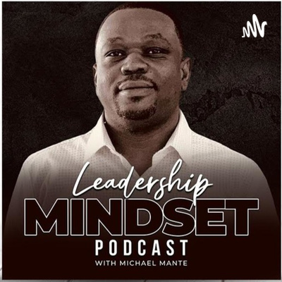 The Power Of (I) - Positive Affirmations by Leadership Mindset