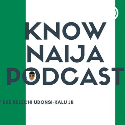 KnowNaija(Nigeria) With Honorable