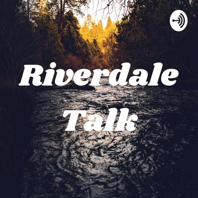 Riverdale Talk Episode 3😂 by Riverdale Talk • A podcast on