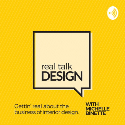 Real Talk Design New Name Same Podcast By Real Talk Design With