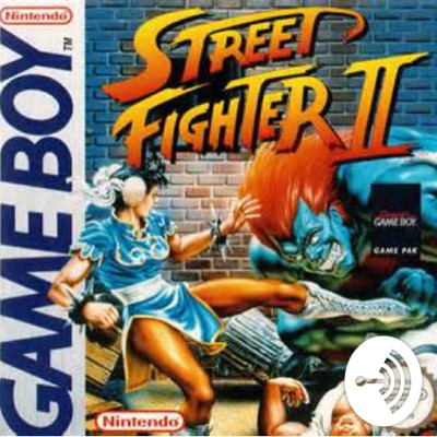 Street Fighter 2 For Game Boy Podcast A Podcast On Anchor