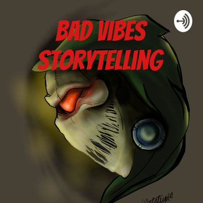 Bad Vibes Storytelling A Podcast On Anchor Especially the last story will haunt you into your. bad vibes storytelling a podcast on