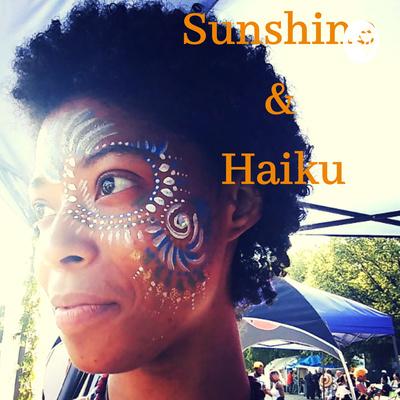 Sunshine and Haiku