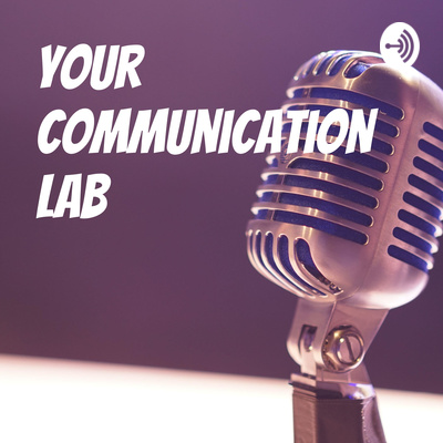 Your Communication Lab