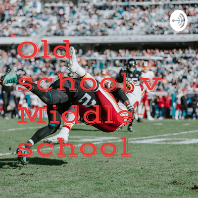 Old school v Middle school Season 2,Episode 2: AAF and ZION by Old