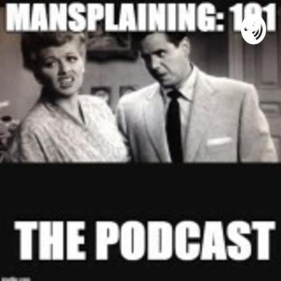 Mansplaining:101 Preview