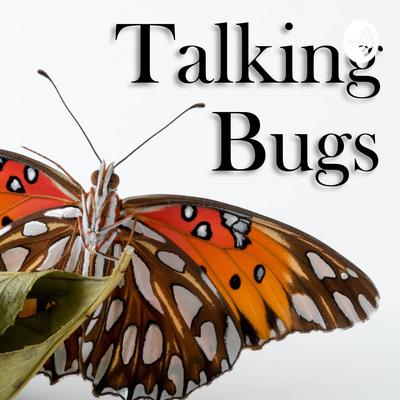 Talking Bugz