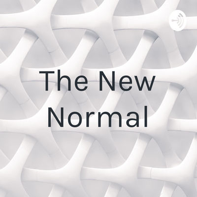 The Background On Covid 19 By The New Normal A Podcast On Anchor