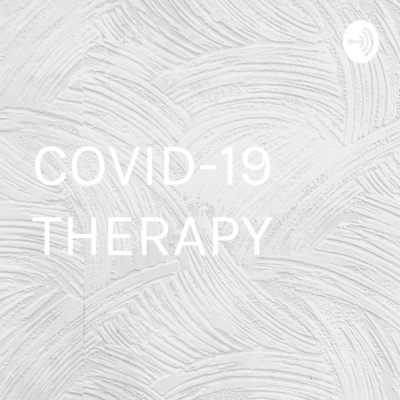 COVID-19 THERAPY