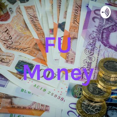 FU Money