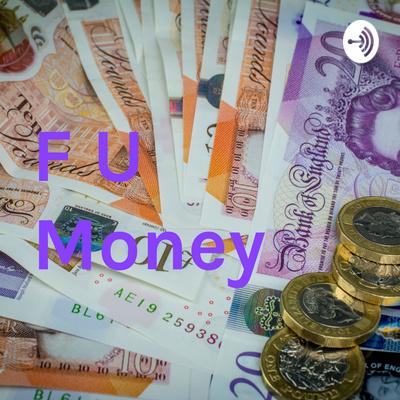 F U Money