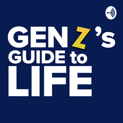 Gen Z's Guide to Life