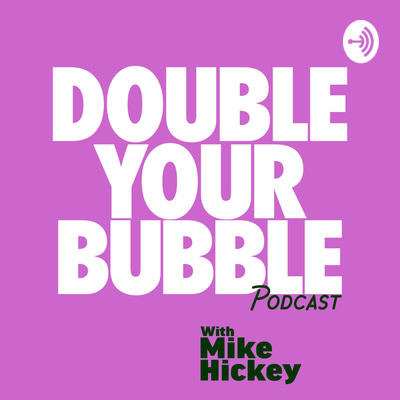 Double Your Bubble - John Riche