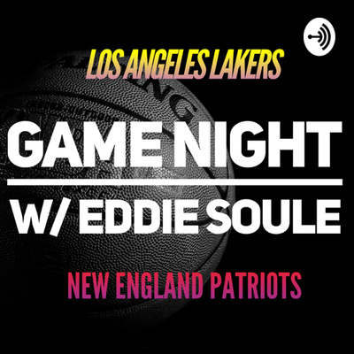 Game Night with Eddie • A podcast on Anchor