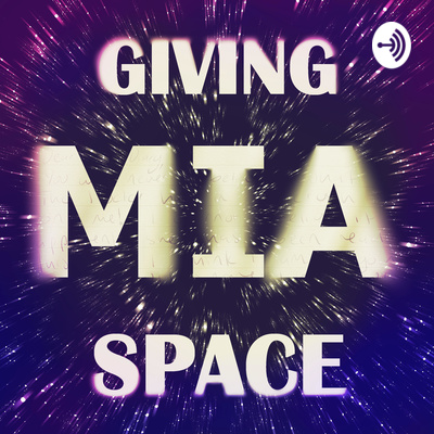 Giving MIA Space