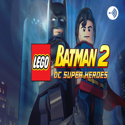 Lego Batman 2 Dc Super Heroes Xcrazy0328x Full Game Free Pc Download Play Lego Batman 2 Dc Super A Podcast On Anchor