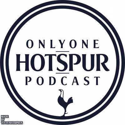 Only One Hotspur A Podcast On Anchor