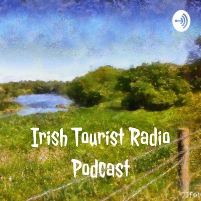 Irish Tourist Radio Podcast