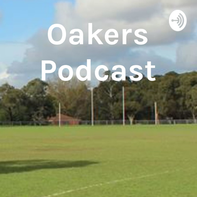 Oakers Podcast - For Rode Compition