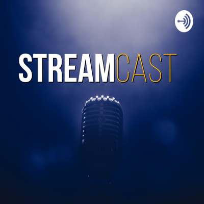 the StreamCast
