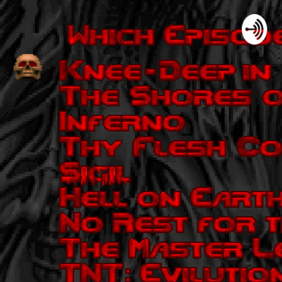Doom No Rest For The Living Master Levels Zdoom Gzdoom Expansi Game Download A Podcast On Anchor