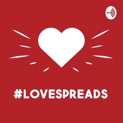 LOVESPREADS